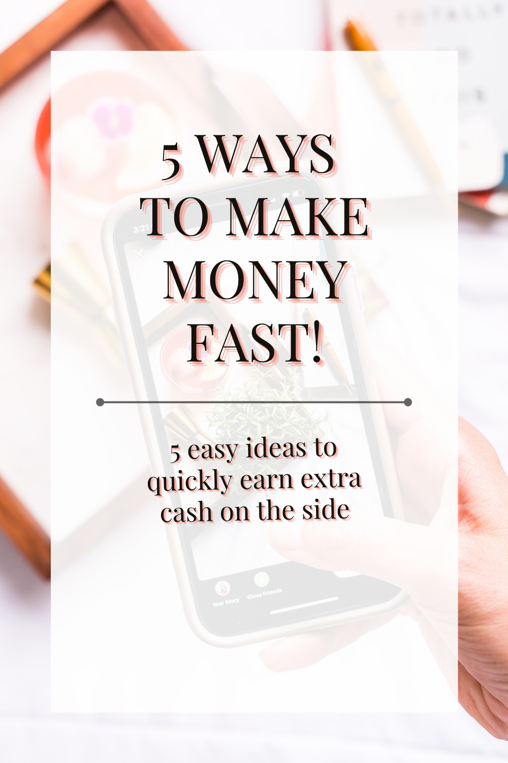 5 ways to make money fast